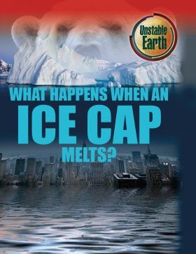 What Happens When an Ice Cap Melts?