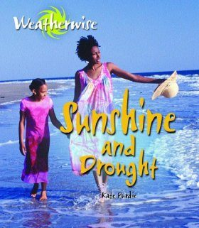 Sunshine and Drought