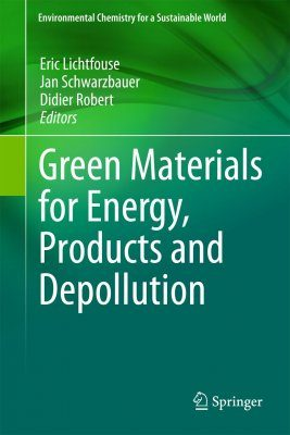 Green Materials for Energy, Products and Depollution