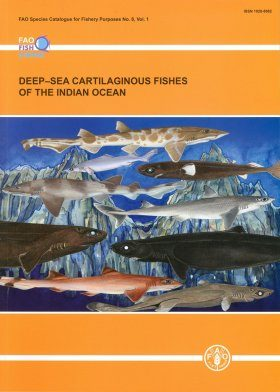 Deep-Sea Cartilaginous Fishes of the Indian Ocean, Volume 1: Sharks