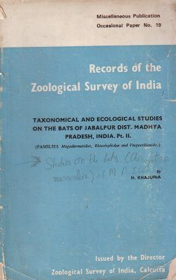 Taxonomical and Ecological Studies on the Bats of Jabalpur Dist., Madhya Pradesh, India, Part 2