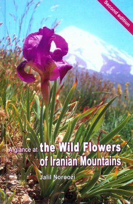 A Glance at the Wildflowers of Iranian Mountains [English / Farsi]
