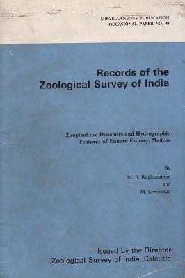 Zooplankton Dynamics and Hydrographic Features of Ennore Estuary, Madras