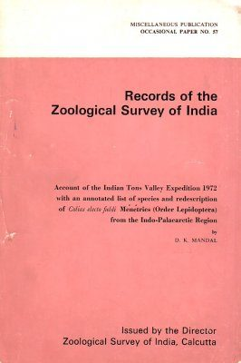 Account of the Indian Tons Valley Expedition, 1972 with an Annotated List of Species and Redescription of Colias electo fieldi Ménétries (Order Lepidoptera) from the Indo-Palaearctic Region