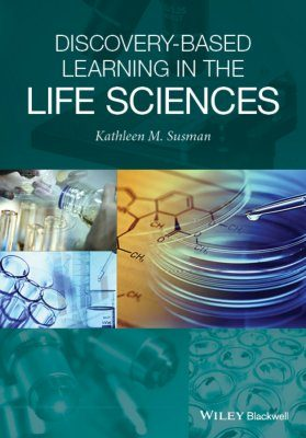 Discovery-Based Experience in the Life Sciences