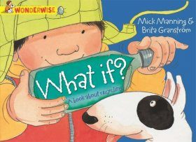 What If?: A Book About Recycling