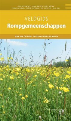 Veldgids Rompgemeenschappen [Field Guide to Impoverished Plant Communities]