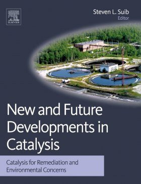 New and Future Developments in Catalysis: Catalysis for Remediation and Environmental Concerns