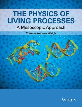The Physics of Living Processes