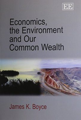 Economics, the Environment and Our Common Wealth