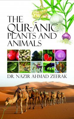The Qur-ānic Plants and Animals