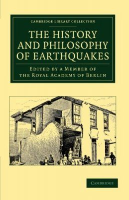 The History and Philosophy of Earthquakes