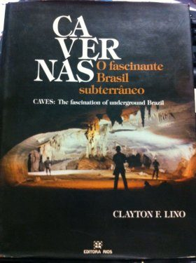 Caves, the Fascination of Underground Brazil / Cavernas, o Fascinante Brasil Subterrâneo