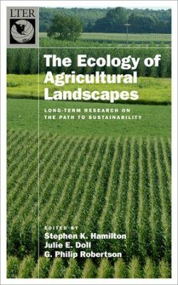 The Ecology of Agricultural Landscapes