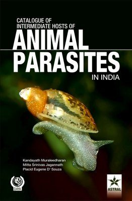 Catalogue of Intermediate Hosts of Animal Parasites in India
