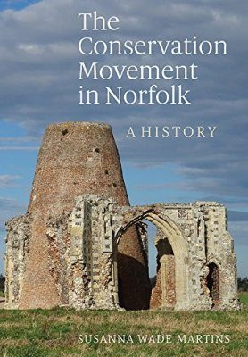 The Conservation Movement in Norfolk