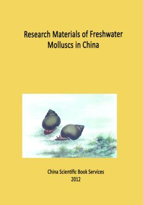Research Materials of Freshwater Molluscs in China