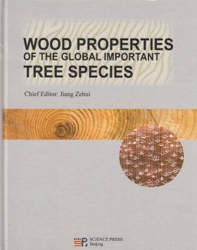 Wood Properties of the Global Important Tree Species