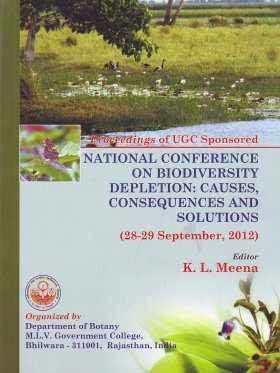 Proceedings of National Conference on Biodiversity Depletion