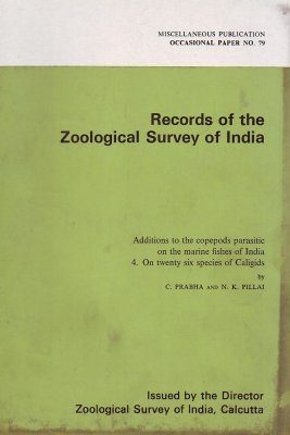Additions to the Copepods Parasitic on the Marine Fishes of India, Volume 4