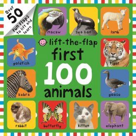 Lift-The-Flap First 100 Animals