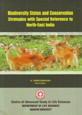 Biodiversity Status and Conservation Strategies with Special Reference to North-East India