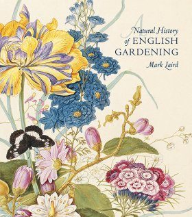 A Natural History of English Gardening