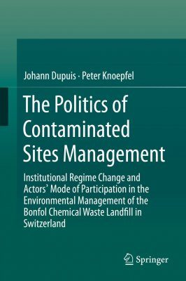 The Politics of Contaminated Sites Management