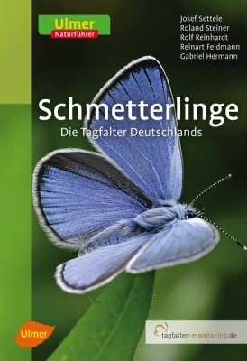 Schmetterlinge: Die Tagfalter Deutschland [The Butterflies of Germany]