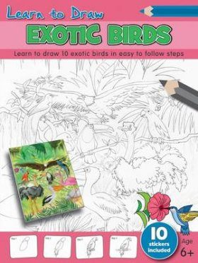 Learn to Draw: Exotic Birds