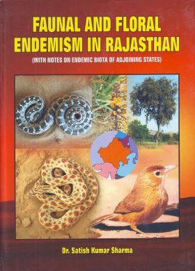 Faunal and Floral Endemism in Rajasthan