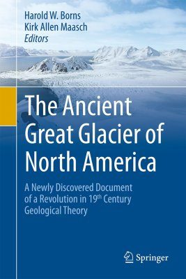Foot Steps of the Ancient Great Glacier of North America