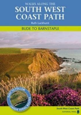 Walks Along the South West Coast Path: Bude to Barnstaple