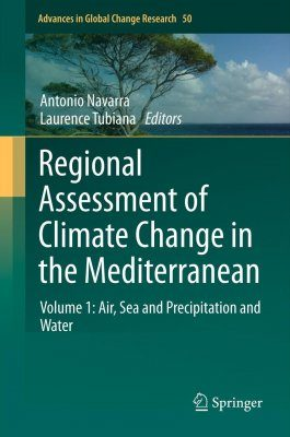Regional Assessment of Climate Change in the Mediterranean, Volume 1