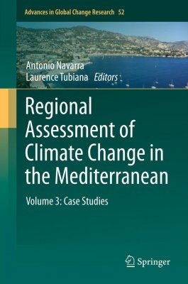 Regional Assessment of Climate Change in the Mediterranean, Volume 3