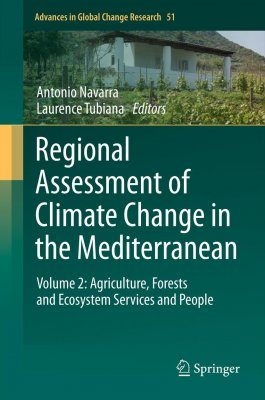 Regional Assessment of Climate Change in the Mediterranean, Volume 2