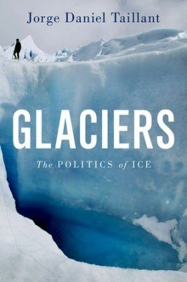 Glaciers: The Politics of Ice