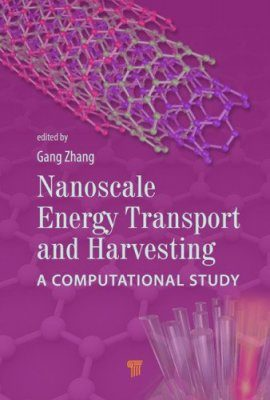 Nanoscale Energy Transport and Harvesting