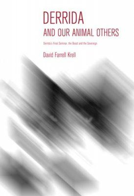 Derrida and Our Animal Others