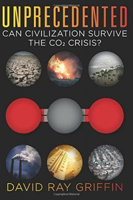 Unprecedented: Can Civilization Survive the CO₂ Crisis?