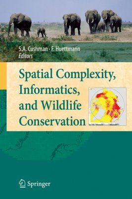 Spatial Complexity, Informatics and Wildlife Conservation