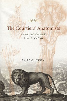 The Courtiers' Anatomists