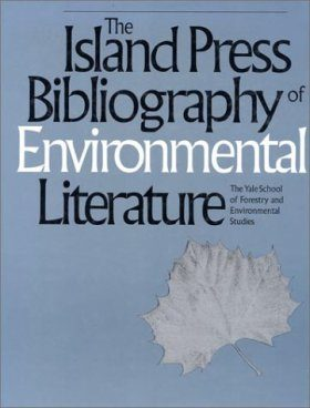 The Island Press Bibliography of Environmental Literature
