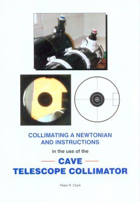 Collimating a Newtonian and Instructions in the Use of the Cave Telescope Collimator