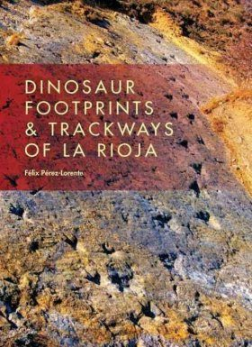 Dinosaur Footprints & Trackways of Rioja