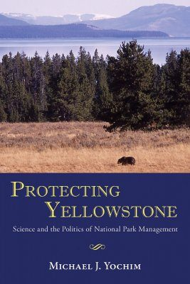 Protecting Yellowstone