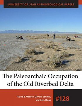 The Paleoarchaic Occupation of the Old River Bed Delta