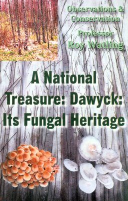 A National Treasure: Dawyck: Its Fungal Heritage