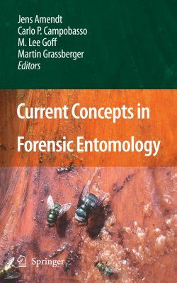 Current Concepts in Forensic Entomology