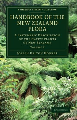 Handbook of the New Zealand Flora, Volume 2